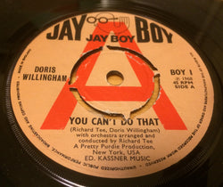 DORIS WILLINGHAM - YOU CAN'T DO THAT (JAY BOY DEMO) Ex Condition