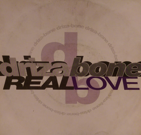 DRIZA-BONE - REAL LOVE (ISLAND) Ex Condition
