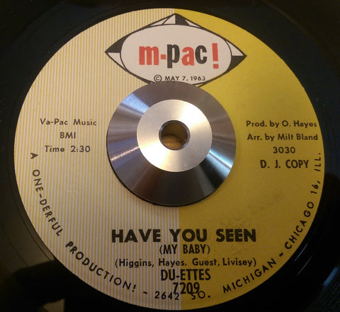 DU-ETTES - HAVE YOU SEEN MY BABY (M-PAC DJ Copy) Ex Condition