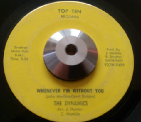 DYNAMICS - WHENEVER I'M WITHOUT YOU (TOP TEN) Vg+ Condition
