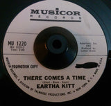 EARTHA KITT - THERE COMES A TIME (MUSICOR W/Demo) Ex Condition