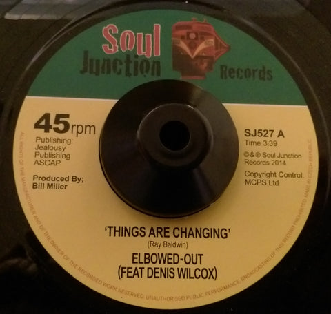 ELBOWED OUT - THINGS ARE CHANGING (SOUL JUNCTION) Mint Condition