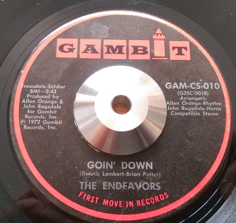 ENDEAVORS - GOIN' DOWN (GAMBIT) Vg+ Condition