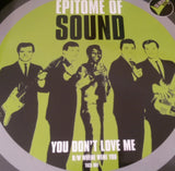 EPITOME OF SOUND - YOU DON'T LOVE ME (GO AHEAD) Mint Condition