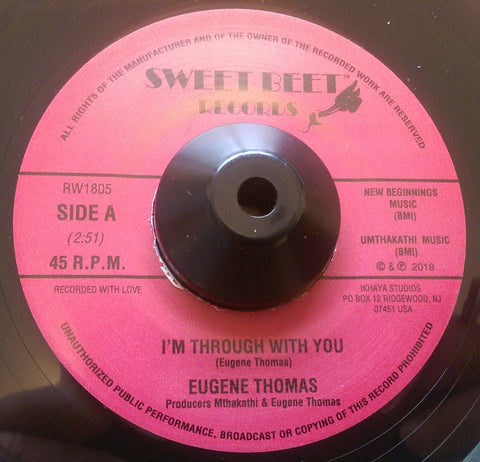 EUGENE THOMAS - I'M THROUGH WITH YOU ( SWEET BEET) Mint Condition