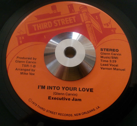 Executive Jam - I'm Into Your Love (Third Street) Ex Condition