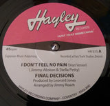 FINAL DECISIONS - I DON'T FEEL NO PAIN