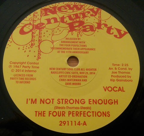 FOUR PERFECTIONS - I'M NOT STRONG ENOUGH (NEW CENTURY PARTY) Mint Condition