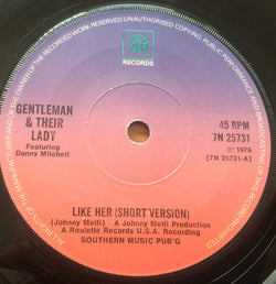 GENTLEMAN & THEIR LADY - LIKE HER (PYE) Vg+ Condition