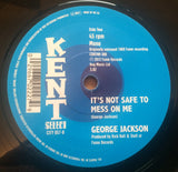 GEORGE JACKSON - IT'S NOT SAFE TO MESS ON ME (KENT CITY) Mint Condition