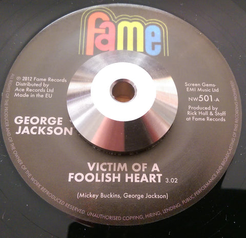 GEORGE JACKSON - VICTIM OF A FOOLISH HEART (FAME) Mint Condition