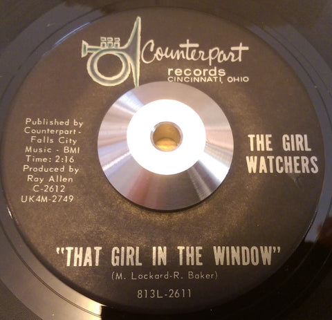 GIRL WATCHERS - THAT GIRL IN THE WINDOW (COUNTERPART) Ex Condition