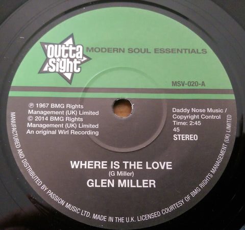 GLEN MILLER - WHERE IS THE LOVE (OUTTA SIGHT) Mint Condition