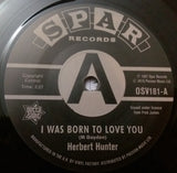 HERBERT HUNTER - I WAS BORN TO LOVE YOU (OUTTA SIGHT DEMO) Mint Condition