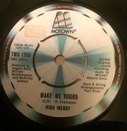 HIGH INERGY - MAKE ME YOURS (MOTOWN) Ex Condition