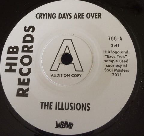 ILLUSIONS - CRYING DAYS ARE OVER (INFERNO DEMO) Mint Condition