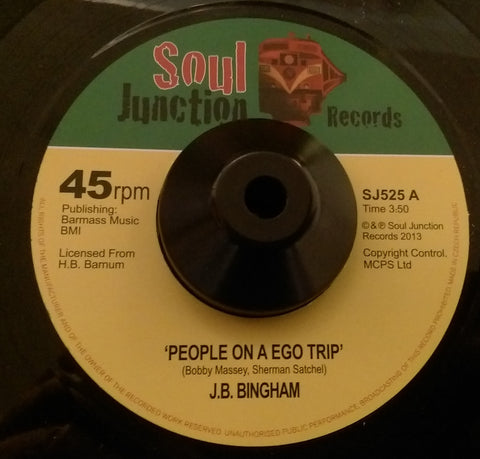 J B BINGHAM - PEOPLE ON A EGO TRIP (SOUL JUNCTION) Mint Condition