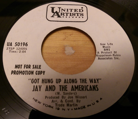JAY & THE AMERICANS - GOT HUNG UP ALONG THE WAY (UNITED ARTISTS W/DEMO) Ex Condition