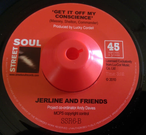 JERLINE AND FRIENDS - GET IT OFF MY CONSCIENCE (STREET SOUL) Mint Condition