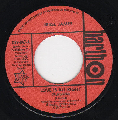JESSE JAMES - LOVE IS ALL RIGHT (OUTTA SIGHT) Mint Condition