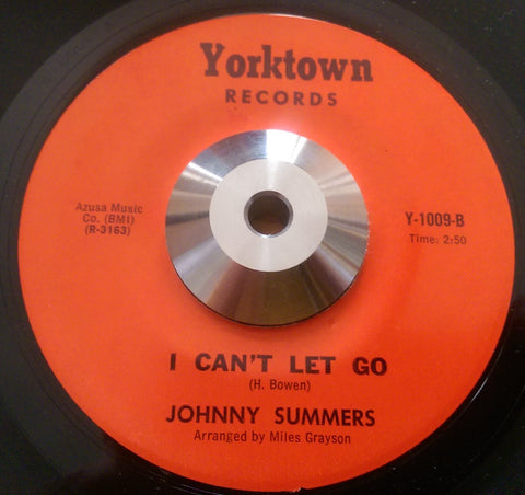 JOHNNY SUMMERS - I CAN'T LET GO (YORK TOWN) Ex Condition