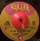 JOHNNY WILLIAMS - I'D LIKE TO BE WITH YOU (CUB) Vg+ Condition.