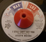 JOSEPH MOORE - I STILL CAN'T GET YOU (OUTTA SIGHT) Mint Condition