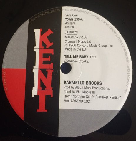 KARMELLO BROOKS - TELL ME BABY (KENT TOWN) Mint Condition