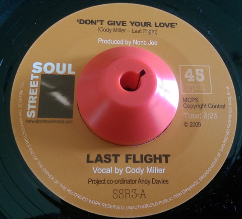 LAST FLIGHT - DON'T GIVE YOUR LOVE (STREET SOUL) Mint Condition