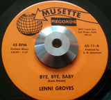 LENNI GROVE - BYE , BYE BABY ( MUSETTE) Vg+ Condition