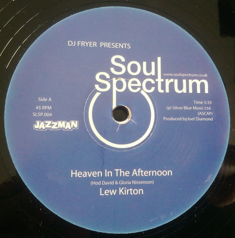 LEW KIRTON - HEAVEN IN THE AFTERNOON (SOUL SPECTRUM) Mint Condition
