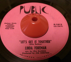 LINDA FOREMAN - LET'S GET IT TOGETHER (PUBLIC) Ex Condition