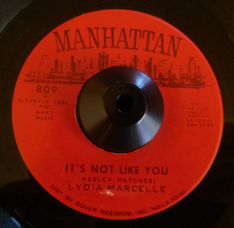 LYDIA MARCELLE - IT'S NOT LIKE YOU (MANHATTAN) Ex Condition