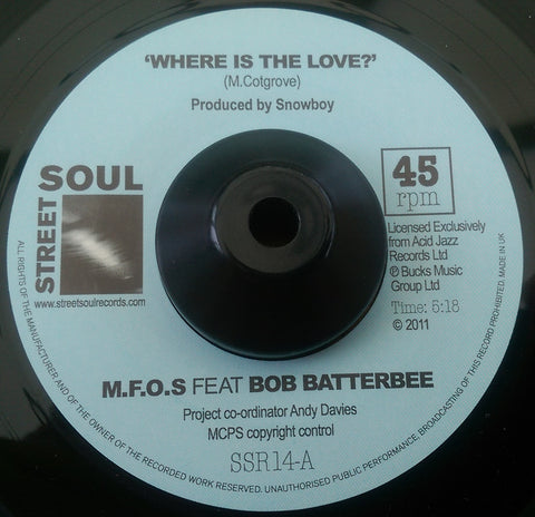 M.F.O.S feat BOB BATTERBEE - WHERE IS THE LOVE (STREET SOUL) Mint Condition