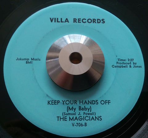MAGICIANS - KEEP YOUR HANDS OFF MY BABY (VILLA) Ex Condition