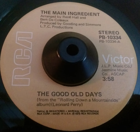 MAIN INGREDIENT - GOOD OLD DAYS (RCA) Vg+ Condition