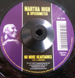 MARTHA HIGH - NO MORE HEARTACHES (FREESTYLE) Mint Condition
