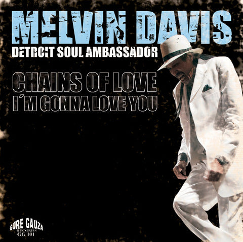 MELVIN DAVIS - CHAINS OF LOVE (GURE GAUZA) Mint Condition