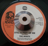 MINITS - STILL A PART OF ME (BGP) Mint Condition