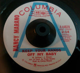 NANCY MARANO - KEEP YOU HANDS OFF MY BABY (COLUMBIA W/Demo) Ex Condition