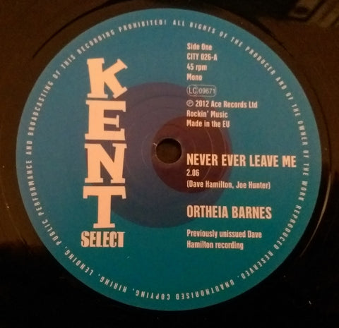 ORTHEIA BARNES - NEVER EVER LEAVE ME (KENT CITY) Mint Condition