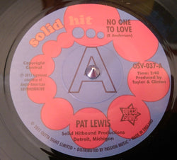 PAT LEWIS - NO ONE TO LOVE (OUTTA SIGHT DEMO) Mint Condition
