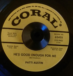 PATTI AUSTIN - HE'S GOOD ENOUGH FOR ME (CORAL DEMO) Ex Condition