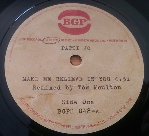 PATTI JO - MAKE ME BELIEVE IN YOU (BGP) Mint Condition