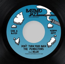 THE PENDLETONS - DON'T TURN YOUR BACK (BUSTARD JAZZ) Mint Condition