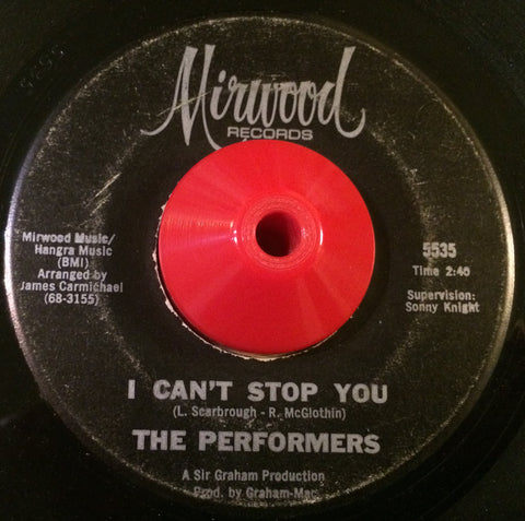 THE PERFORMERS - I CAN'T STOP YOU (MIRWOOD) Vg+ Condition