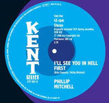 PHILLIP MITCHELL - I'LL SEE YOU IN HELL FIRST (KENT CITY) Mint Condition