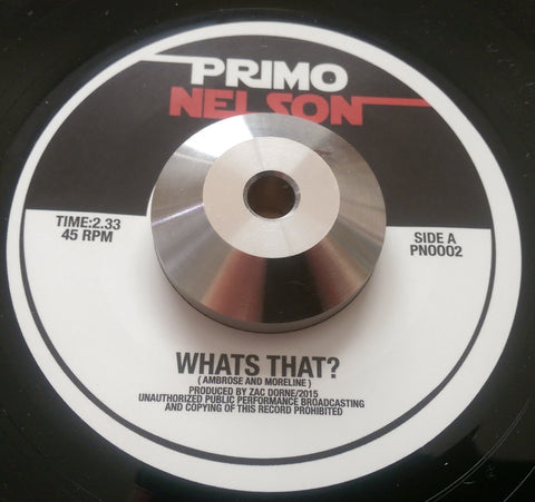 PRIMO NELSON - WHAT's THAT (PRIMO NELSON) Mint Condition
