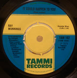 RAY MUNNINGS - IT COULD HAPPEN TO YOU (TAMMI) Ex Condition