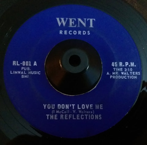 THE REFLECTIONS - YOU DON'T LOVE ME (WENT) Ex Condition